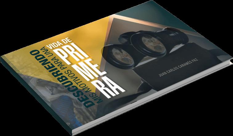 """Mockup del libro """"Descubriendo mis motivos para una vida de primera"""" de Juan Carlos Caramés Paz"""