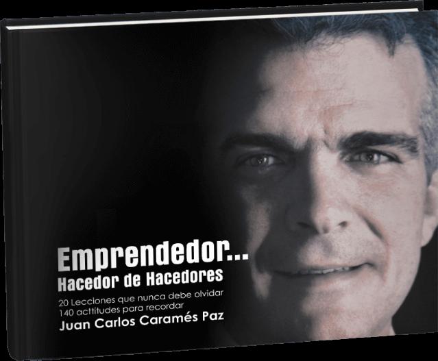 """Mockup del libro """"Emprendedor... Hacedor de hacedores"""" de Juan Carlos Caramés Paz"""